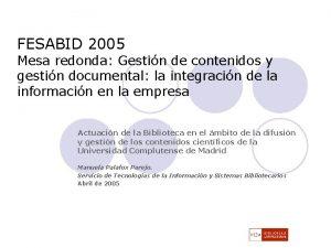 FESABID 2005 Mesa redonda Gestin de contenidos y
