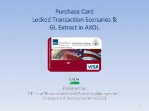 Purchase Card Locked Transaction Scenarios GL Extract in