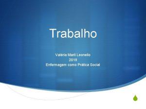 Trabalho Valria Marli Leonello 2018 Enfermagem como Prtica