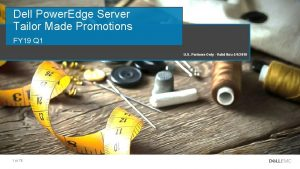 Dell Power Edge Server Tailor Made Promotions FY