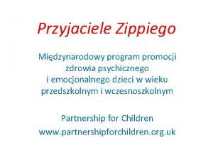 Przyjaciele Zippiego Midzynarodowy program promocji zdrowia psychicznego i