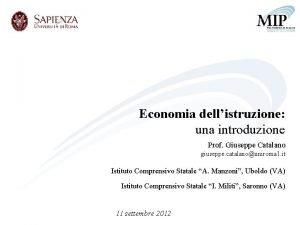Economia dellistruzione una introduzione Prof Giuseppe Catalano giuseppe