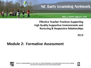 Effective Teacher Practices Supporting High Quality Supportive Environments