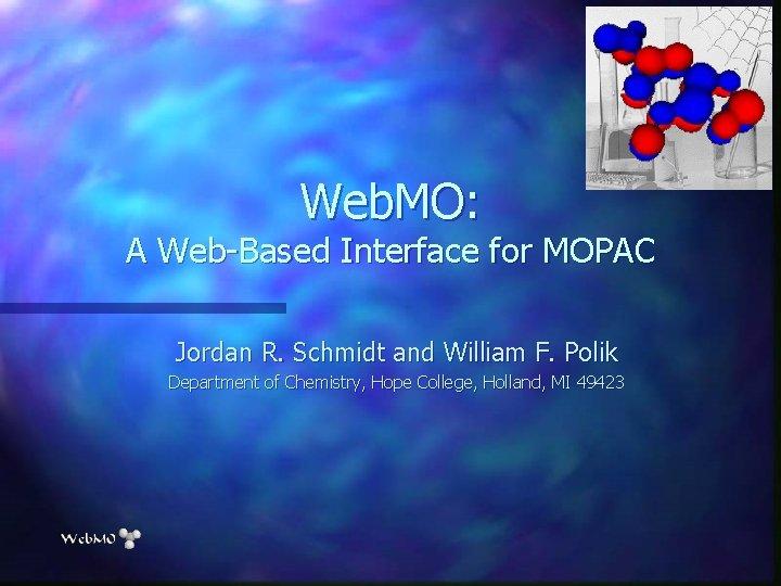 Web MO A WebBased Interface for MOPAC Jordan