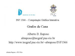 INF 1366 Computao Grfica Interativa Grafos de Cena