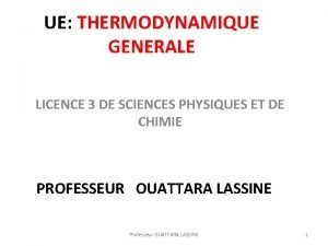 UE THERMODYNAMIQUE GENERALE LICENCE 3 DE SCIENCES PHYSIQUES