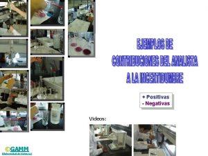 Positivas Negativas Videos GAMM Universidad de Valencia La