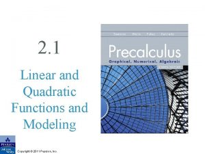 2 1 Linear and Quadratic Functions and Modeling