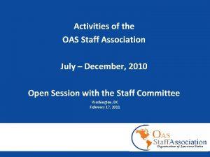 Activities of the OAS Staff Association July December