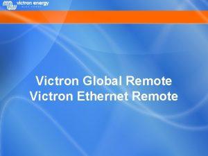 Victron Global Remote Victron Ethernet Remote Contents System