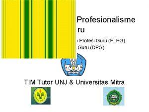 Pengembangan Profesionalisme Guru Pedidikan dan Latihan Profesi Guru