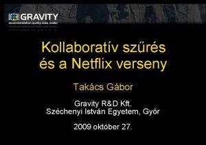 Kollaboratv szrs s a Netflix verseny Takcs Gbor
