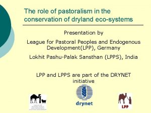 The role of pastoralism in the conservation of