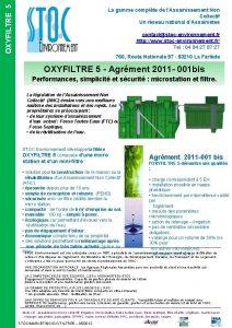 OXYFILTRE 5 La gamme complte de lAssainissement Non