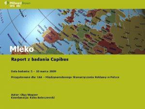 Mleko Raport z badania Capibus Data badania 5