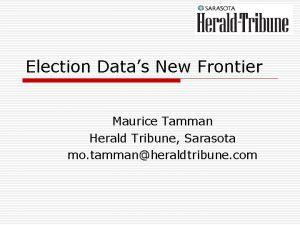 Election Datas New Frontier Maurice Tamman Herald Tribune