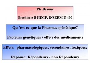 Ph Beaune Biochimie B HEGP INSERM U 490