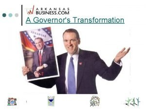 A Governors Transformation 1 A Governors Transformation e