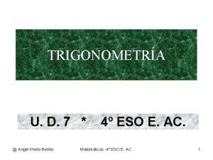 TRIGONOMETRA U D 7 Angel Prieto Benito 4