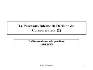 Le Processus Interne de Dcision du Consommateur 2