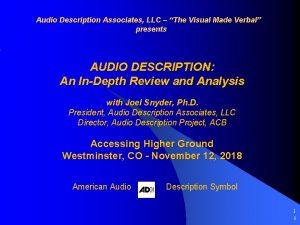 Audio Description Associates LLC The Visual Made Verbal