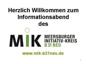 Herzlich Willkommen zum Informationsabend des www mikb 31