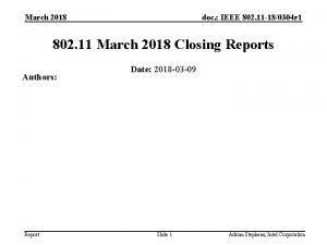 March 2018 doc IEEE 802 11 180304 r