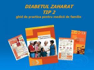 DIABETUL ZAHARAT TIP 2 ghid de practica pentru