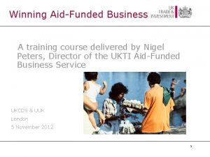 Winning AidFunded Business A training course delivered by
