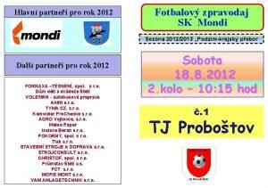 Hlavn partnei pro rok 2012 Fotbalov zpravodaj SK