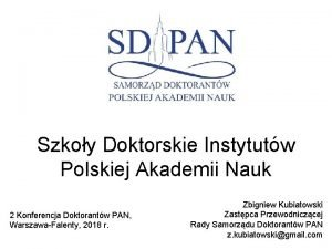 Szkoy Doktorskie Instytutw Polskiej Akademii Nauk 2 Konferencja