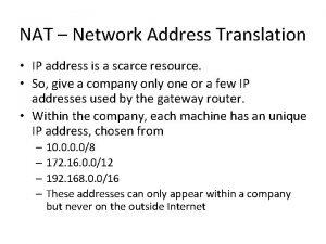 NAT Network Address Translation IP address is a