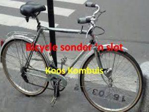 Bicycle sonder n slot Koos Kombuis Bicycle sonder