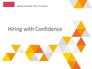 Boston University Talent Acquisition Hiring with Confidence Boston