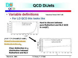QCD Di Jets QCD Variable definitions Taken from