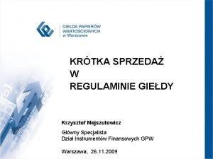 KRTKA SPRZEDA W REGULAMINIE GIEDY Krzysztof Mejszutowicz Gwny