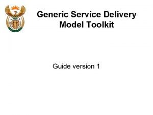 Generic Service Delivery Model Toolkit Guide version 1