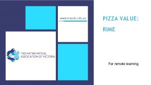 PIZZA VALUE RIME For remote learning RIME PIZZA