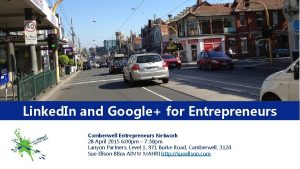 Linked In and Google for Entrepreneurs Camberwell Entrepreneurs