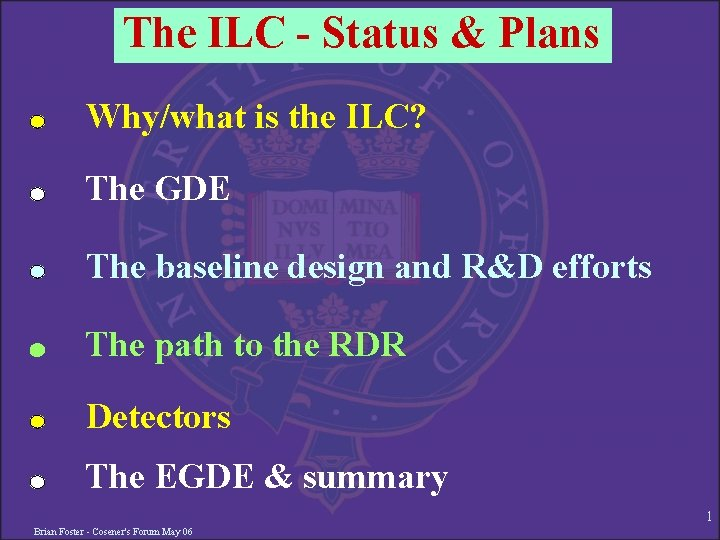 The ILC Status Plans Whywhat is the ILC