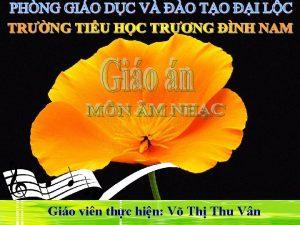 Gio vin thc hin V Th Thu Vn