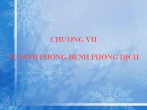 CHNG VII V SINH PHNG BNH PHNG DCH