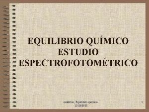 EQUILIBRIO QUMICO ESTUDIO ESPECTROFOTOMTRICO esdelibro Equilibrio qumico 201000938
