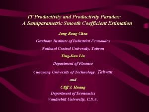 IT Productivity and Productivity Paradox A Semiparametric Smooth