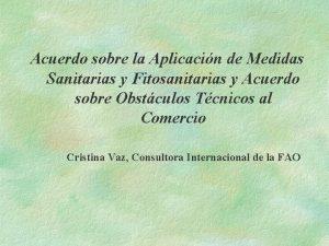 Acuerdo sobre la Aplicacin de Medidas Sanitarias y