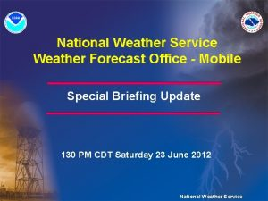 National Weather Service Weather Forecast Office Mobile Special