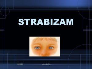 STRABIZAM 1152020 alen vukeli dr STRABIZAM kiljenje bjeanje