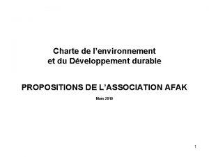 Charte de lenvironnement et du Dveloppement durable PROPOSITIONS