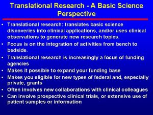 Translational Research A Basic Science Perspective Translational research