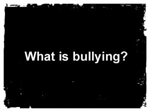 What is bullying Bullying per IC 20 33